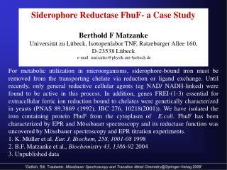 Siderophore Reductase FhuF- a Case Study Berthold F Matzanke