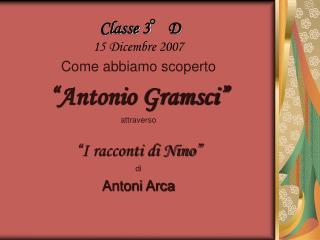 Classe 3°D 15 Dicembre 2007