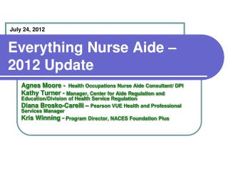 Everything Nurse Aide – 2012 Update