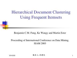 Hierarchical Document Clustering Using Frequent Itemsets