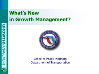 What's New  in Growth Management?