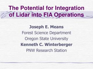 The Potential for Integration of Lidar into FIA Operations