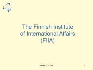 The Finnish Institute  of International Affairs (FIIA)