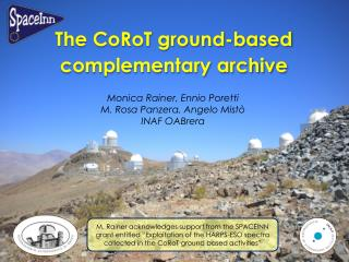 The  CoRoT ground-based complementary archive