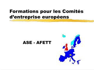 Formations pour les Comités d'entreprise européens
