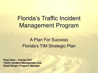 Florida's Traffic Incident Management Program