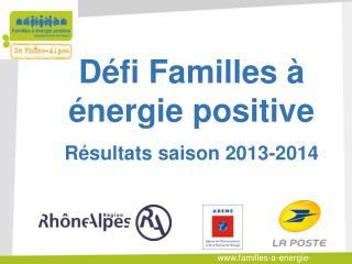 Défi Familles à énergie positive Résultats saison 2013-2014