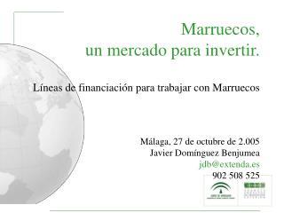 Por parte MARROQUÍ Carta de Inversiones Fondos Hassan II Por parte ESPAÑOLA COFIDES CDTI