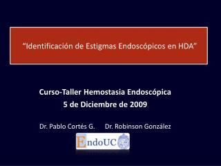 """""""Identificación de Estigmas Endoscópicos en HDA"""""""