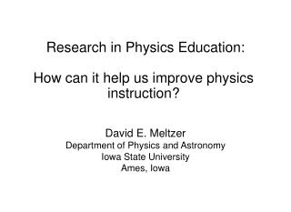 Research in Physics Education:  How can it help us improve physics instruction
