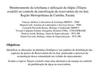 Vinícius Abilhoa, Laboratório de Ictiologia MHNCI – PMC