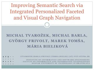 Improving Semantic Search via Integrated Personalized Faceted and Visual Graph Navigation