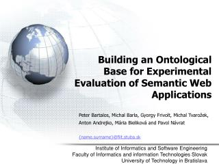 Building an Ontological Base for Experimental Evaluation of Semantic Web Applications