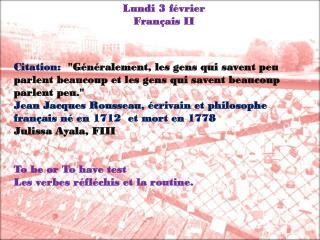 Lundi  3  février Français  II