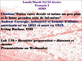 Lundi / Mardi 24/25  février Français  I AIMS