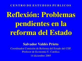 Reflexión: Problemas pendientes en la reforma del Estado