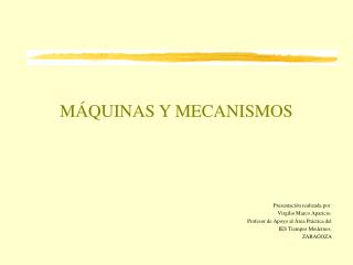 M�QUINAS Y MECANISMOS