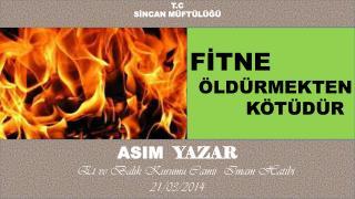 ASIM   YAZAR      Et ve Balık Kurumu Camii  Imam Hatibi  21/03/2014