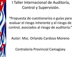 I Taller Internacional de Auditoría, Control y Supervisión.