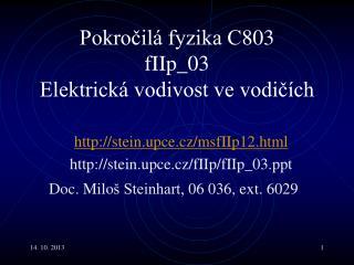 Pokro?il� fyzika C803 fI Ip _0 3 Elektrick� vodivost ve vodi?�ch