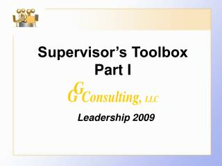 Supervisor's Toolbox Part I