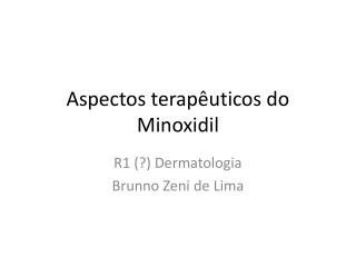 Aspectos terapêuticos do Minoxidil
