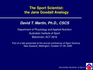 The Sport Scientist:  the  Jane Goodall Analogy