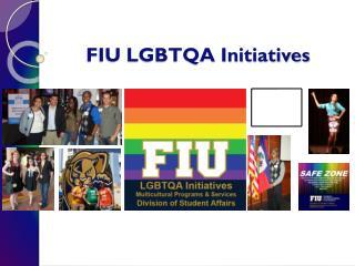 FIU LGBTQA Initiatives