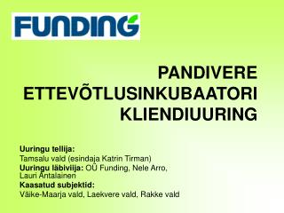 PANDIVERE ETTEVÕTLUSINKUBAATORI KLIENDIUURING