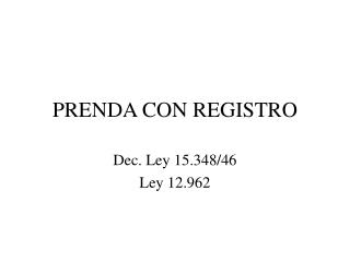 PRENDA CON REGISTRO
