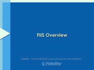 FIIS Overview