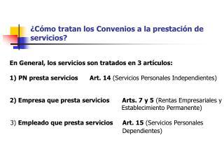 ¿Cómo tratan los Convenios a la prestación de servicios?