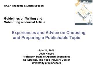 July 24, 2006 Jean Kinsey Professor, Dept. of Applied Economics