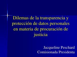 Dilemas de la transparencia y protección de datos personales en materia de procuración de justicia