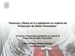 �Avances y Retos en la Legislaci�n en materia de Protecci�n de Datos Personales �