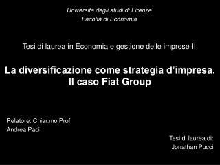 La diversificazione come strategia d'impresa. Il caso Fiat Group