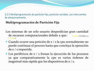 Multiprogramación de Partición Fija