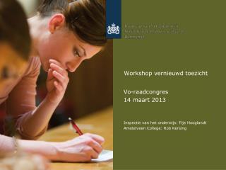 Workshop vernieuwd toezicht