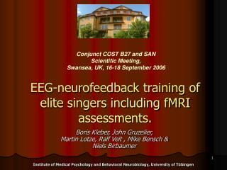 EEG-neurofeedback training of elite singers including fMRI assessments.