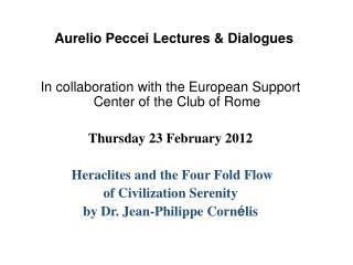 Aurelio Peccei Lectures & Dialogues
