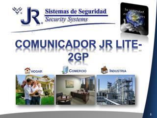 Comunicador JR lite-2gp