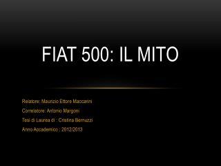 Fiat 500: Il Mito