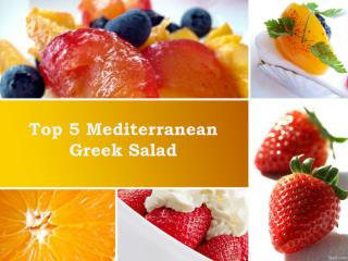 Top 5 Mediterranean Greek Salad
