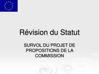 Révision du Statut
