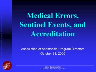 Medical Errors, Sentinel Events, and Accreditation