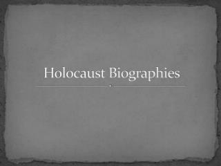 Holocaust Biographies