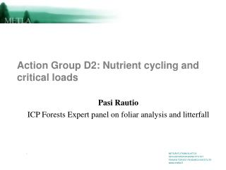 Action Group D2: Nutrient cycling and critical loads