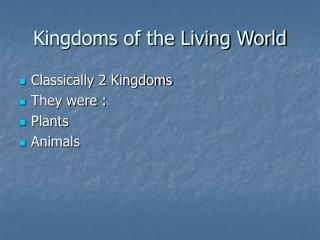 Kingdoms of the Living World