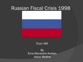 Russian Fiscal Crisis 1998
