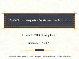 CS352H: Computer Systems Architecture